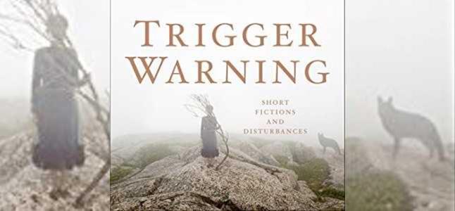 Neil-Gaiman-Trigger-Warning